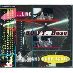 FIFTY FOOT HOSE / Live & Unreleased