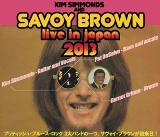 SAVOY BROWN LIVE IN JAPAN Concert Ticket 7/26(Fri)